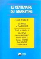 Le centenaire du marketing