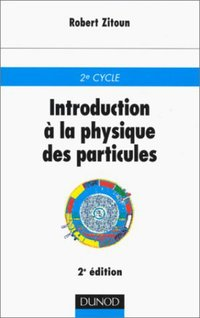 Introduction à la physique des particules