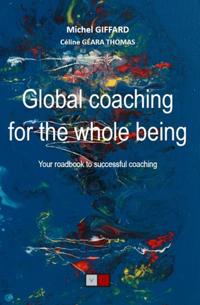 Global coaching for the whole being