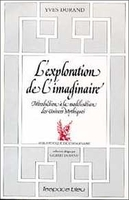 L'EXPLORATION DE L'IMAGINAIRE