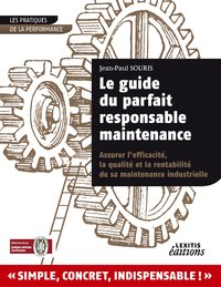 Le guide du parfait responsable maintenance