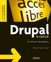 Vanessa Kovalsky David, Christophe Villeneuve - Drupal avancé