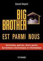 Big brother est parmi nous