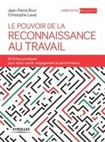 J.-P.Brun, C.Laval - Le pouvoir de la reconnaissance au travail