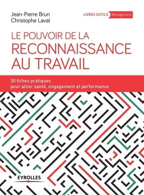 J.-P.Brun, C.Laval- Le pouvoir de la reconnaissance au travail