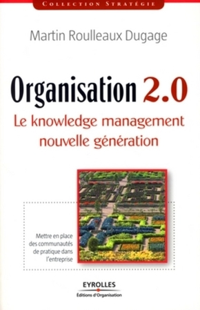 Martin Roulleaux-Dugage- Organisation 2.0