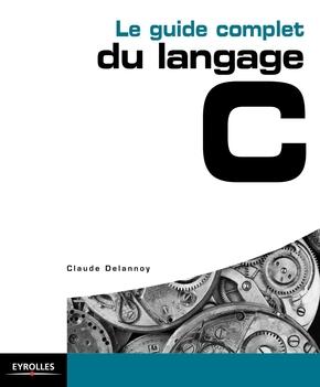 C.Delannoy- Le guide complet du langage C