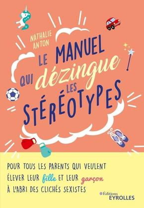 N.Anton- Le manuel qui dézingue les stéréotypes
