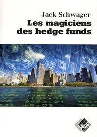 Les magiciens des hedge funds