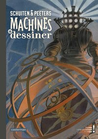 Schuiten et Peeters - Machines à dessiner