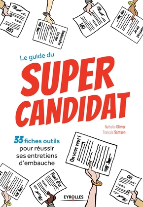 Le guide du super candidat