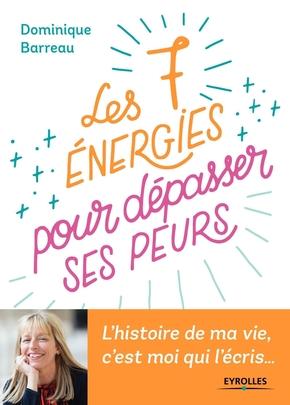 D.Barreau- Les 7 énergies pour dépasser ses peurs