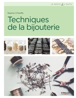 Stephen O'Keeffe - Techniques de la bijouterie