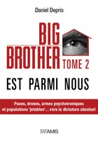 Big Brother est parmi nous - Tome 2