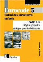 Collectif d'auteurs - Eurocode 5 partie 1.1. calcul struct bois