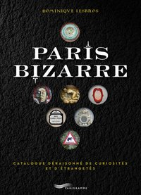 Paris bizarre