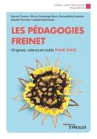 S.Connac, B.Demaugé-Bost, B.Guienne, I.Huchard, I.Quimbetz - Les pédagogies Freinet