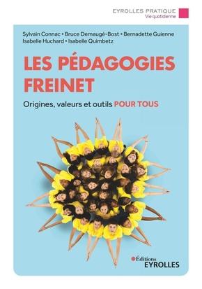 S.Connac, B.Demaugé-Bost, B.Guienne, I.Huchard, I.Quimbetz- Les pédagogies Freinet