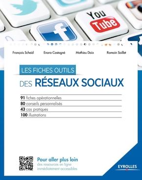 F.Scheid, E.Castagné, M.Daix, R.Saillet- Les fiches outils des réseaux sociaux