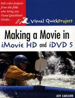 Creating a Movie in iMovie HD and iDVD 5