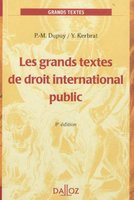 Les grands textes de droit international public (8e édition)