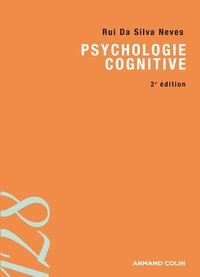 Psychologie cognitive (2e édition)