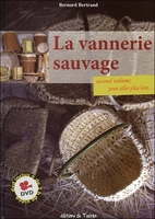 La vannerie sauvage - Second volume