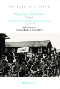 Corps, sport, handicaps (Tome 1)