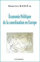 Economie politique de la coordination en Europe