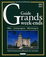 Guide grands week-ends - 2011/2012