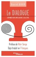 David Bohm - Le dialogue