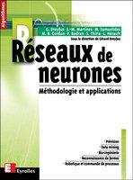 Gérard Dreyfus, Jean-Marc Martinez, Manuel Samuelides, Mirta B. Gordon, Fouad Badran, Sylvie Thiria, Laurent Hérault - Réseaux de neurones