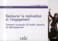 Restaurer la motivation et l'engagement