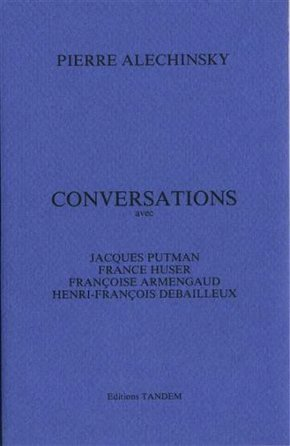 Alechinsky/conversations avec j. putman...