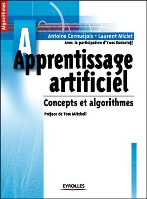 L.Miclet, A.Cornuéjols- Apprentissage artificiel. concepts et algorithmes