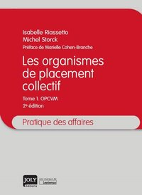 Les organismes de placement collectif - Tome 1