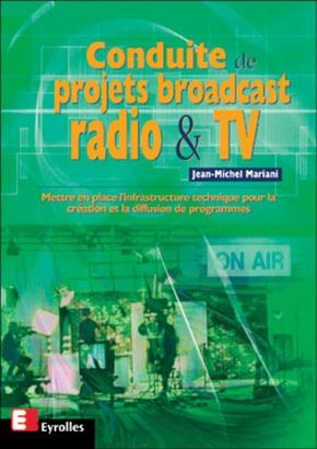 Jean-Michel Mariani- Conduite de projets broadcast radio et TV