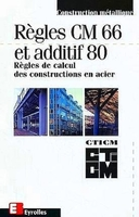 CTICM - Regles cm 66 additif 80 regles de calcul des constructions acier