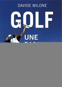 Golf, une passion !