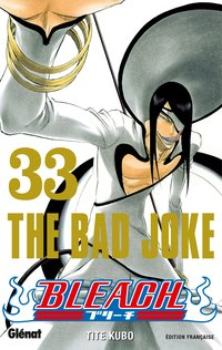 Bleach - Volume 33 - The bad joke