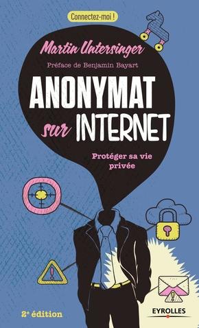Martin Untersinger- Anonymat sur internet