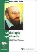 Anthologie spirituelle - saint francois de sales