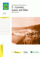 Volume 2 - Currents, waves and tides
