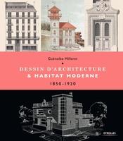 G.Milleret - Dessin d'architecture et habitat moderne