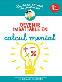 Devenir imbattable en calcul mental
