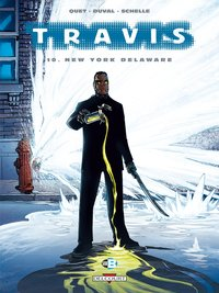 Travis Tome 10 : New York Delaware