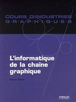 P.Prévôt - L'informatique de la chaine graphique