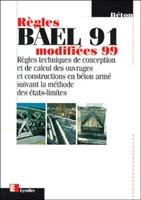 Collectif Eyrolles - Règles bael 91 modifiées 99