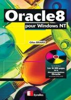 Gilles Briard - Oracle 8 pour Windows NT