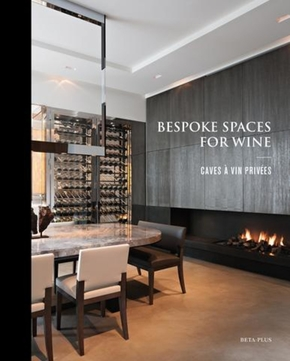 Bespoke spaces for wine (édition 2017)